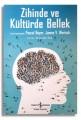 Zihinde ve Kültürde Bellek - Pascal Boyer, James V. Wertsch