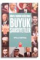 Dünya Tarihini Değiştiren Büyük Şahsiyetler  - Atilla Baysal